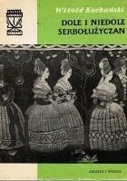 Dole i niedole Serbołużyczan