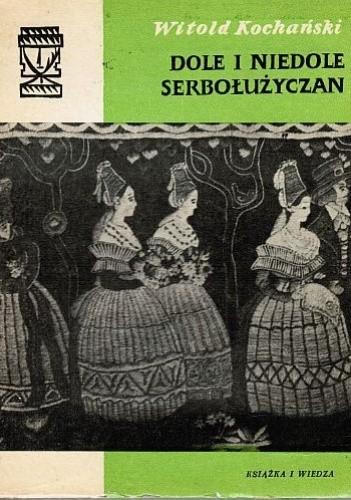Okładka książki Dole i niedole Serbołużyczan