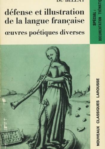 Okładka książki La défense et illustration de la langue française