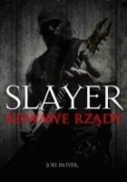 Slayer. Krwawe rządy
