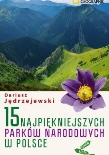 Okładka książki 15 najpiękniejszych parków narodowych w Polsce
