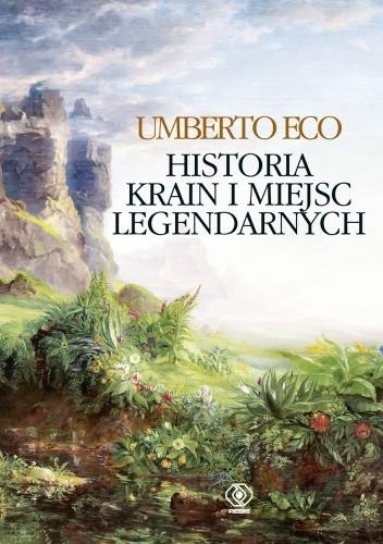 Okładka książki Historia krain i miejsc legendarnych