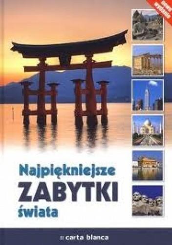 Okładka książki Najpiękniejsze zabytki świata