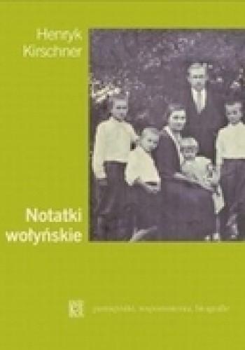 Okładka książki Notatki wołyńskie