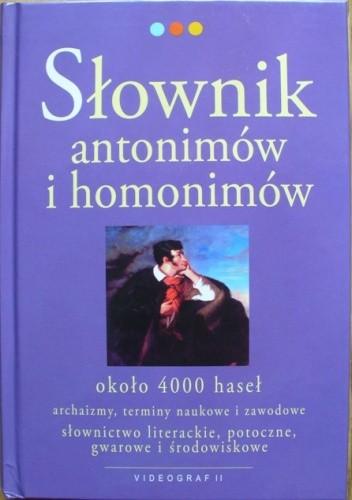 Okładka książki Słownik antonimów i homonimów