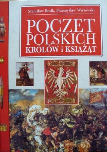 Okładka książki Poczet polskich królów i książąt