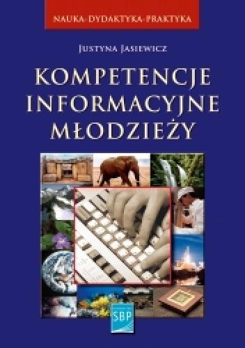 Okładka książki Kompetencje informacyjne młodzieży