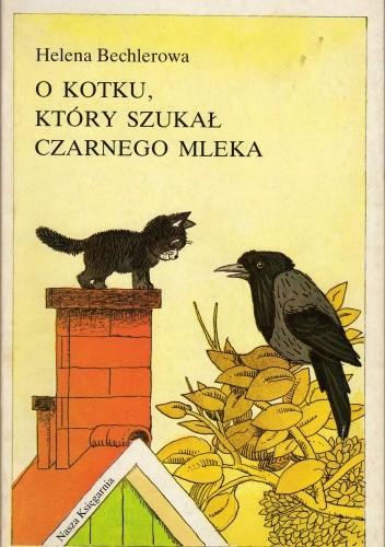 Okładka książki O kotku, który szukał czarnego mleka