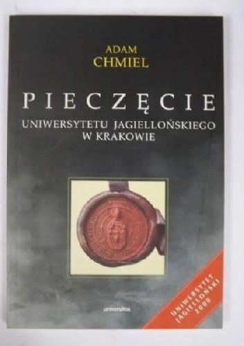 Okładka książki Pieczęcie Uniwersytetu Jagiellońskiego w Krakowie