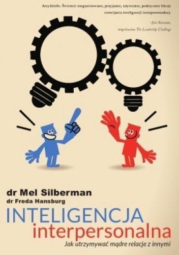 Okładka książki Inteligencja interpersonalna. Jak utrzymywać mądre relacje z innymi