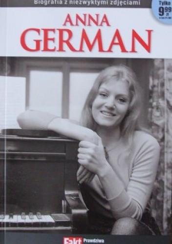 Okładka książki Anna German. Biografia z niezwykłymi zdjęciami