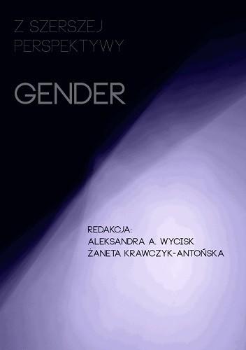 Okładka książki Z szerszej perspektywy. Gender