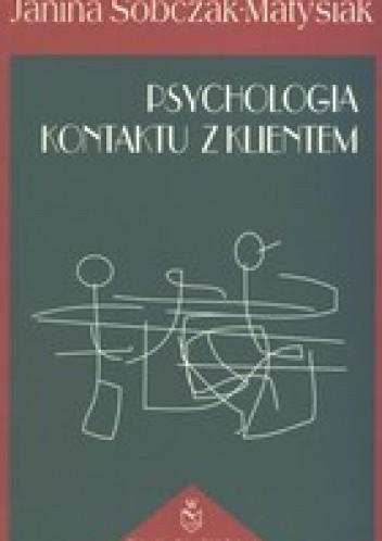 Okładka książki Psychologia kontaktu z klientem