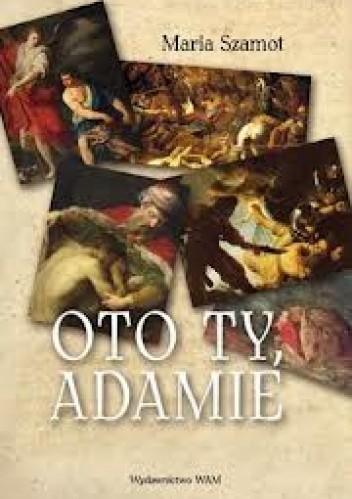 Okładka książki Oto ty, Adamie