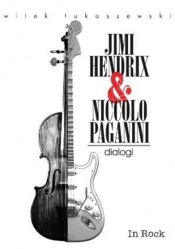 Okładka książki Jimy Hendrix & Niccolo Paganini. Dialogi
