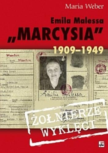 Okładka książki Emilia Malessa Marcysia 1909-1949