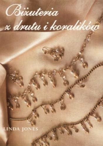 Okładka książki Biżuteria z drutu i koralików