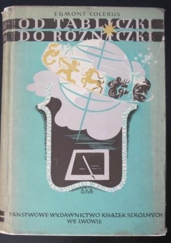 Okładka książki Od tabliczki do różniczki. Matematyka dla wszystkich