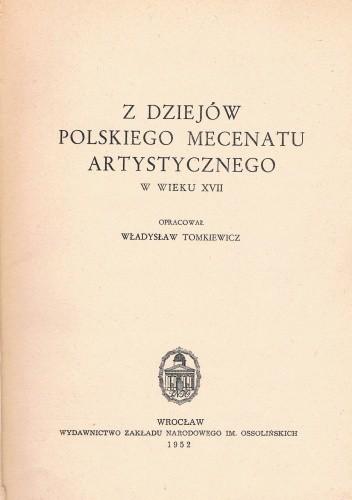 Okładka książki Z dziejów polskiego mecenatu artystycznego w wieku XVII
