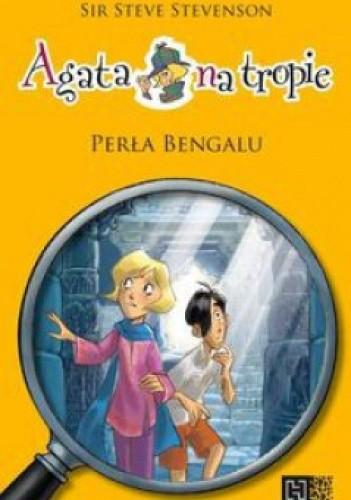 Okładka książki Agata na tropie. Perła Bengalu