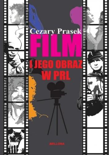 Okładka książki Film i jego obraz w PRL