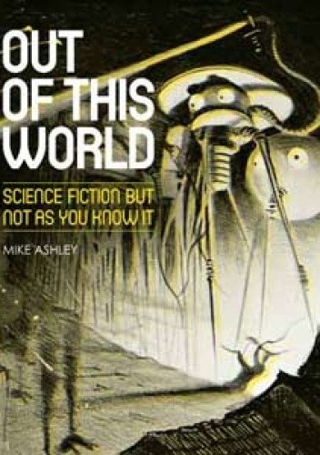 Okładka książki Out of This World: Science Fiction but not as you know it