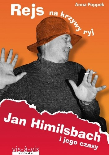 Okładka książki Rejs na krzywy ryj. Jan Himilsbach i jego czasy
