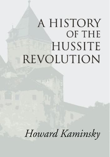 Okładka książki A History of the Hussite Revolution