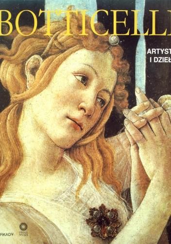 Okładka książki Botticelli. Artysta i dzieło