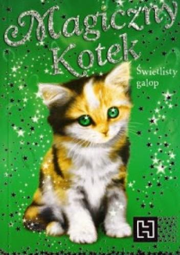 Okładka książki Magiczny kotek. Świetlisty galop