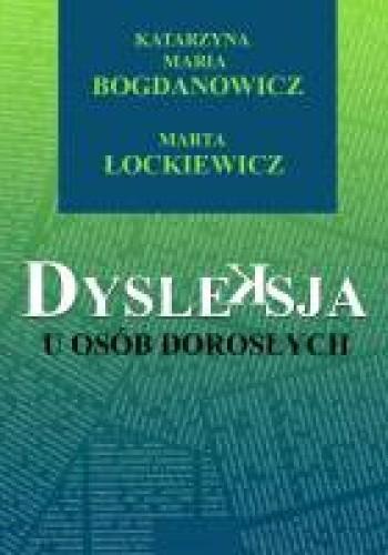 Okładka książki Dysleksja u osób dorosłych