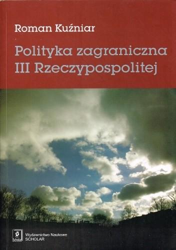 Okładka książki Polityka zagraniczna III Rzeczypospolitej