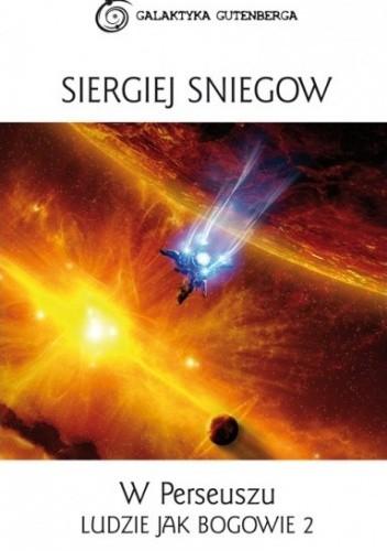 Sniegow Siergiej - Ludzie jak bogowie (Cykl)