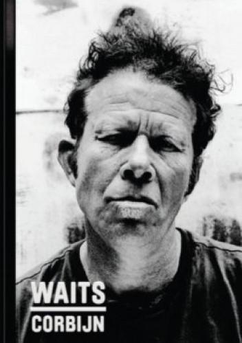 Okładka książki Waits/Corbijn 77- 11