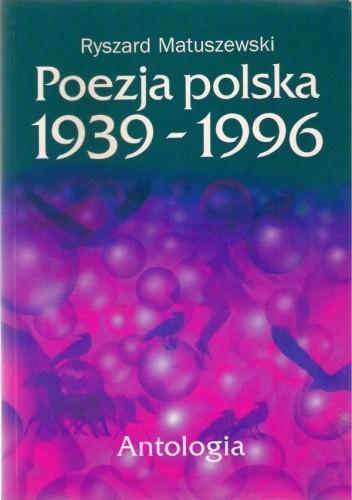 Okładka książki Poezja polska 1939-1996. Antologia.