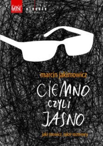 Okładka książki Ciemno czyli Jasno