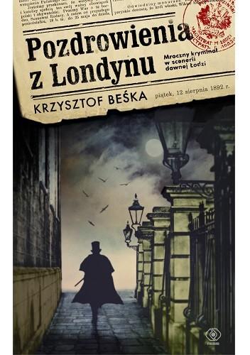 Okładka książki Pozdrowienia z Londynu