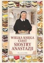 Okładka książki Wielka księga ciast siostry Anastazji