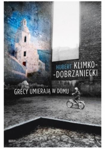 Okładka książki Grecy umierają w domu