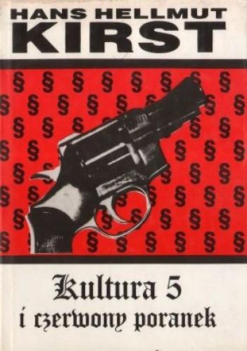 Okładka książki Kultura 5 i czerwony poranek