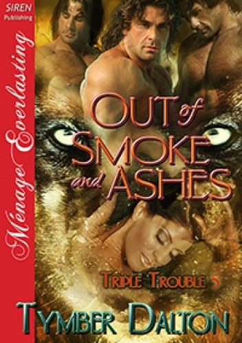 Okładka książki Out of Smoke and Ashes