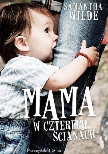 Okładka książki Mama w czterech ścianach