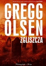 Zgliszcza - Gregg Olsen
