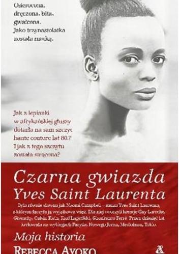 Okładka książki Czarna gwiazda Yves Saint Laurenta