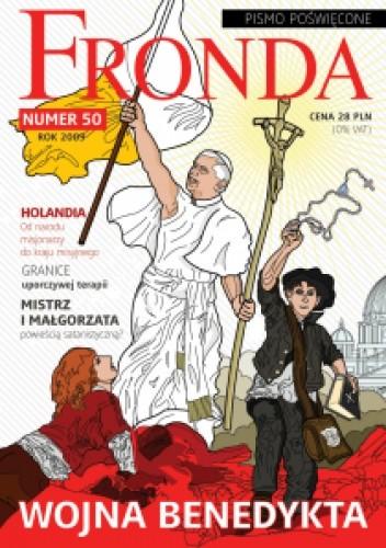 Okładka książki Fronda nr 50 rok 2009. Wojna Benedykta