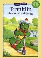 Franklin chce mieć hulajnogę