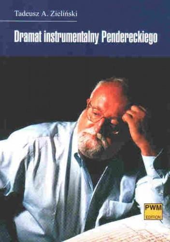 Okładka książki Dramat instrumentalny Pendereckiego