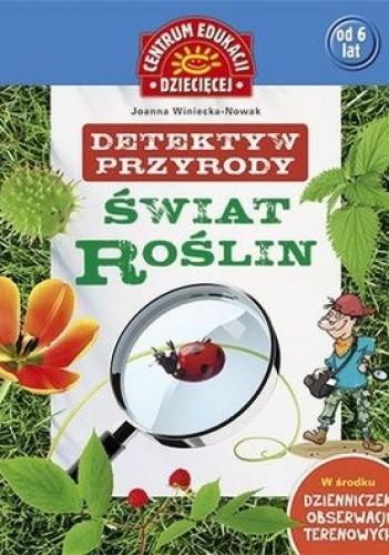 Okładka książki Detektyw przyrody. Świat roślin