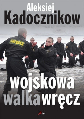 Okładka książki Wojskowa walka wręcz