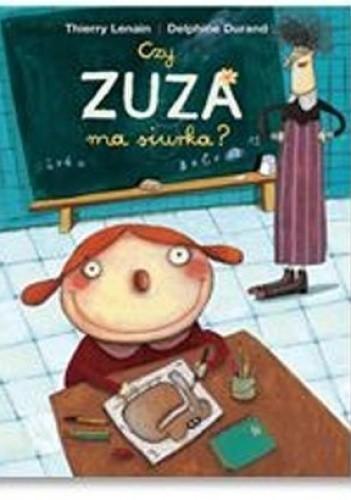 Okładka książki Czy Zuza ma siurka?